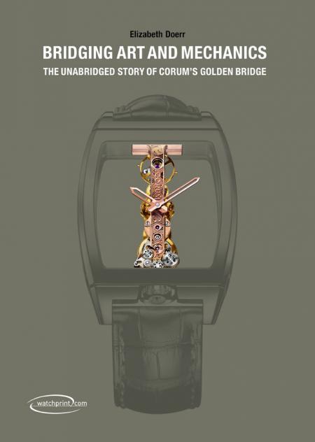 Bridging Art and Mechanics, the book that Corum devotes to the Golden Bridge Corum consacre à la Golden Bridge